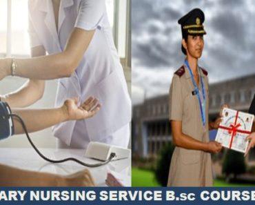 Military Nursing Service 2021 Recruitment Bsc Nursing Course MNS 2021