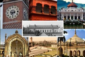 History of Lucknow, The City of Heritage and Culture Ancient Grand Glorious Story of Lucknow