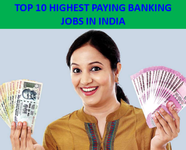 TOP 10 HIGHEST PAYING BANKING JOBS IN INDIA